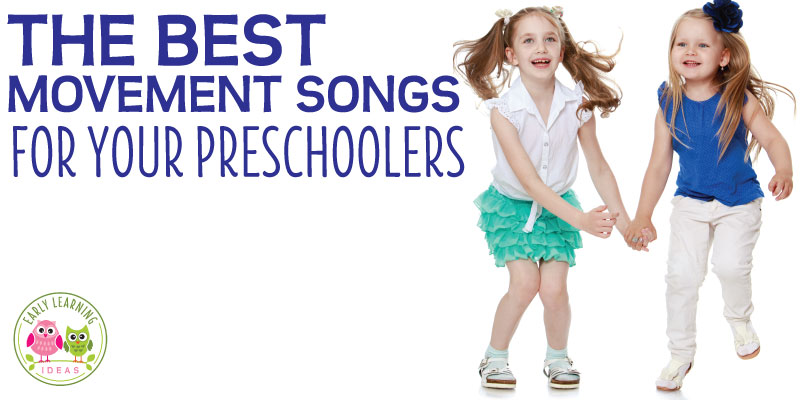 Preschool Movement Songs: 10 Favorite Action Songs for Kids
