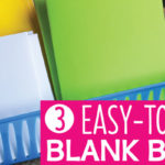 Blank Books: 3 Easy to Make Books to Encourage Writing