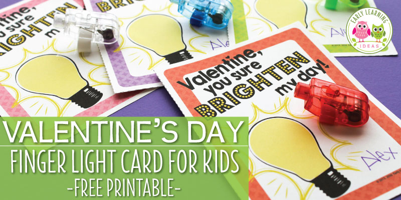 Make a Finger Light Valentine's Day Cards for Kids [Free Printable]