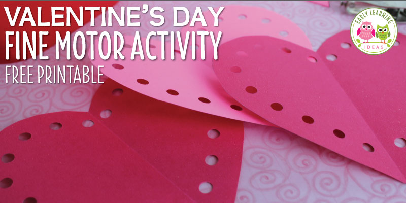 Valentine's Day Activity: Heart Fine Motor Practice [Free Printable]