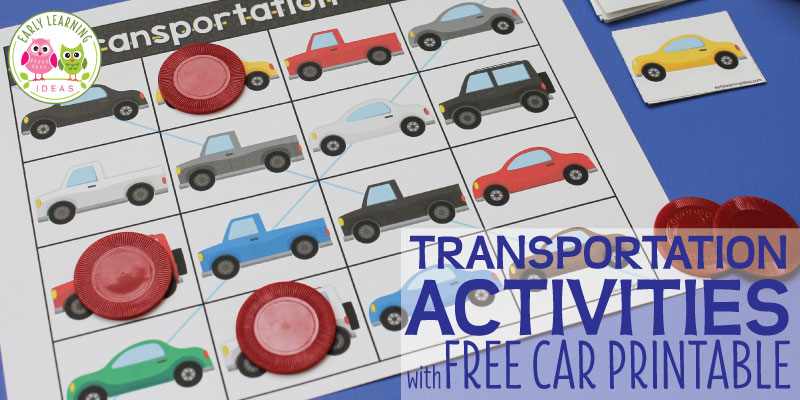 Transportation Activities with a Free Car Printable