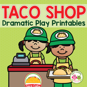 Taco Shop or restaurant dramatic play printables for preschool