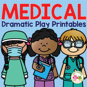 Doctor office or hospital dramatic play printables for preschool