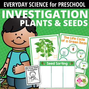 Plants & Seeds Investigation for preschool and pre-k