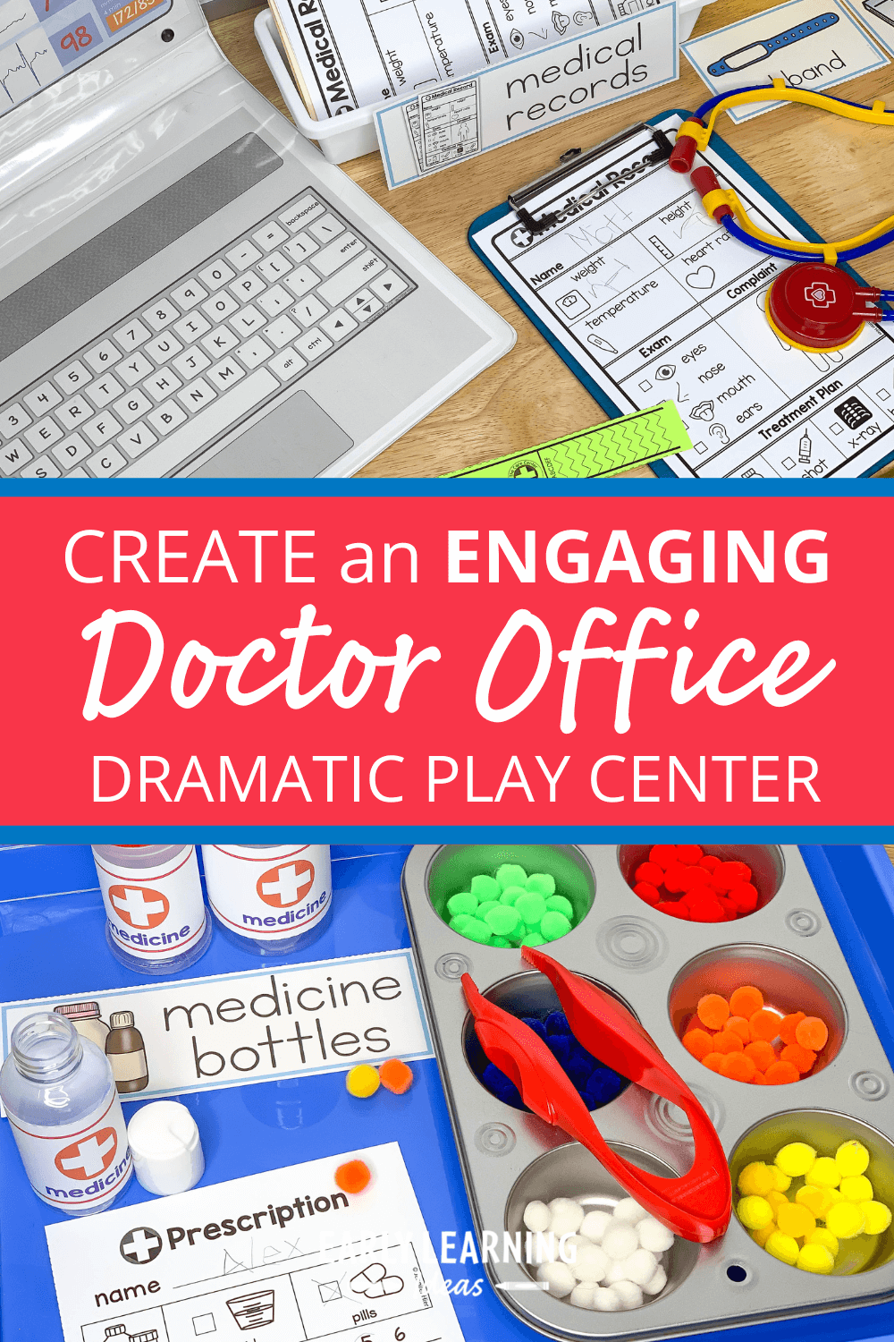 How to Make an Exciting Doctor Dramatic Play Area