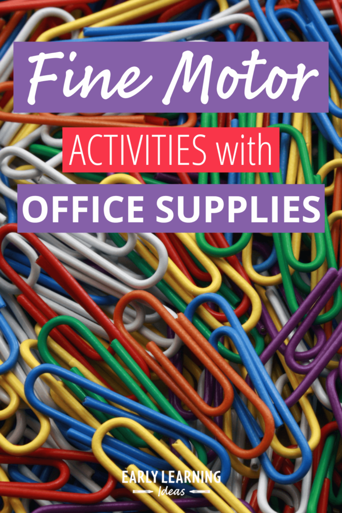 fine motor activities at home with office supplies