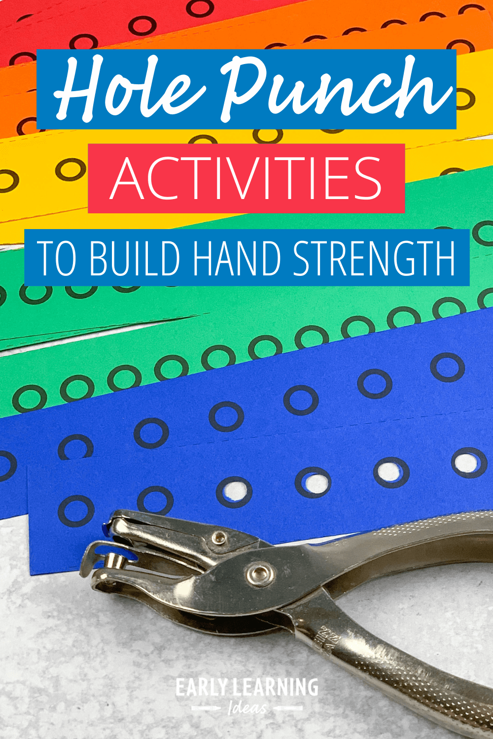 Fun Fine Motor Hole Punch Activities For The Whole Year Early Learning Ideas