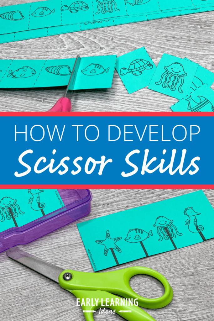 scissor skills developement