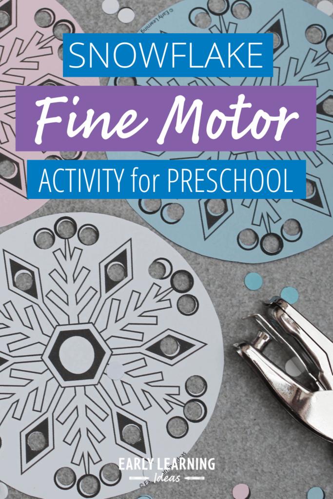 snowflake fine motor activity