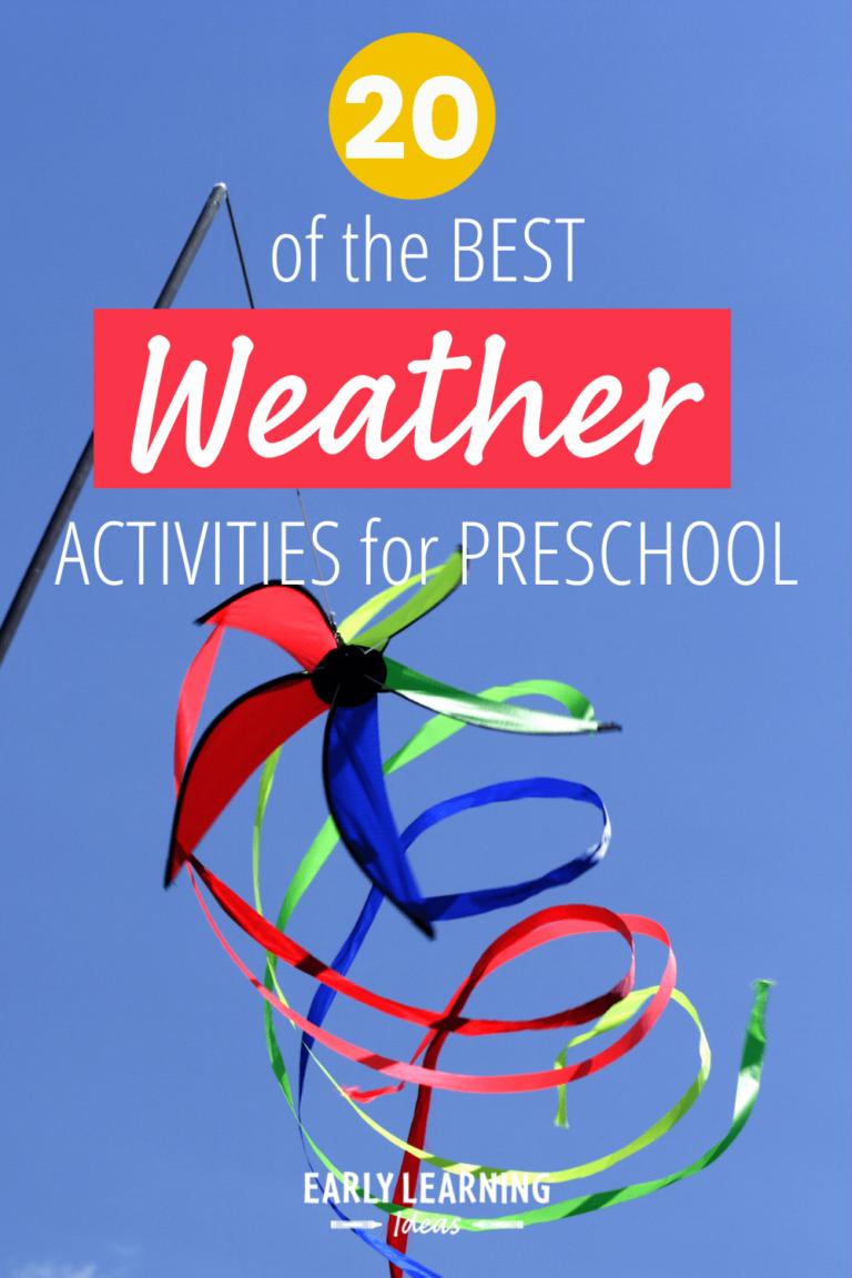 20 of the Best Weather Activities for Preschool Kids