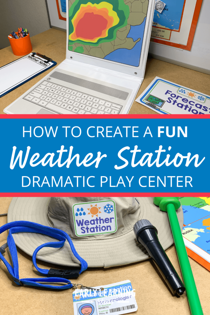 weather station dramatic play center for preschool