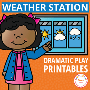 weather station dramatic play area