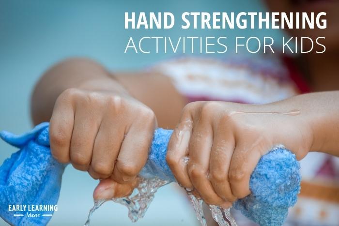 hand strengthening activities for kids